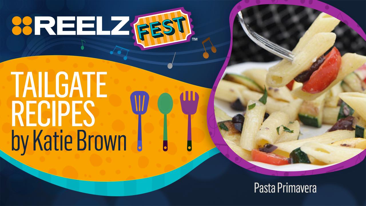 REELZ Fest Pasta Primavera Recipe