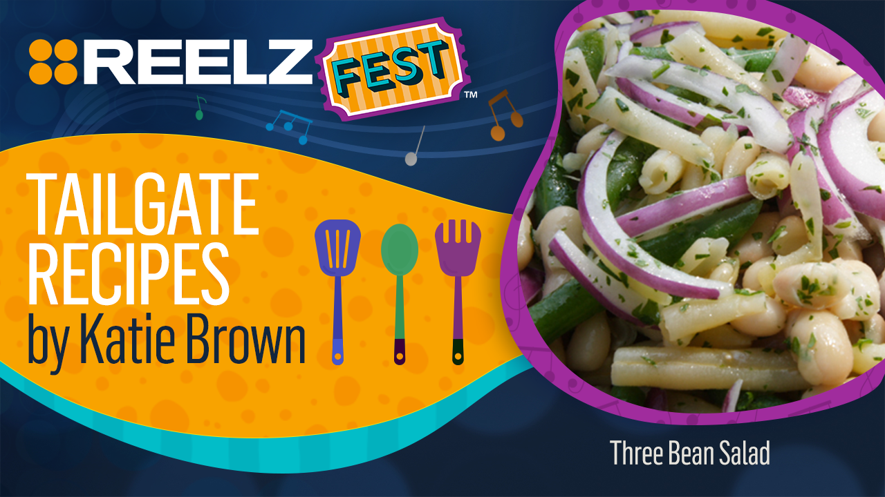 REELZFest™ Three Bean Salad Recipe